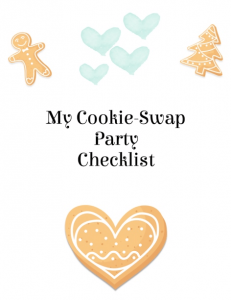Three cookies with four pale green hearts surround the words My Cookie-Swap Party Checklist