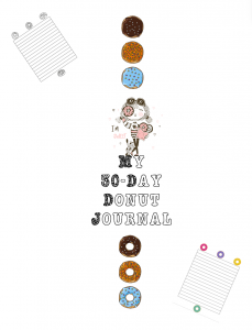 My 30-day Donut Journal mixes colouring with lined pages and is a donut theme