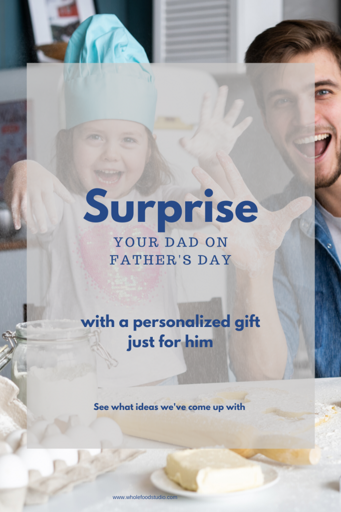 Surprise Dad with these custom gift ideas for Father's Day